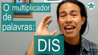 O Multiplicador de Palavras DIS | Esperanto do ZERO!