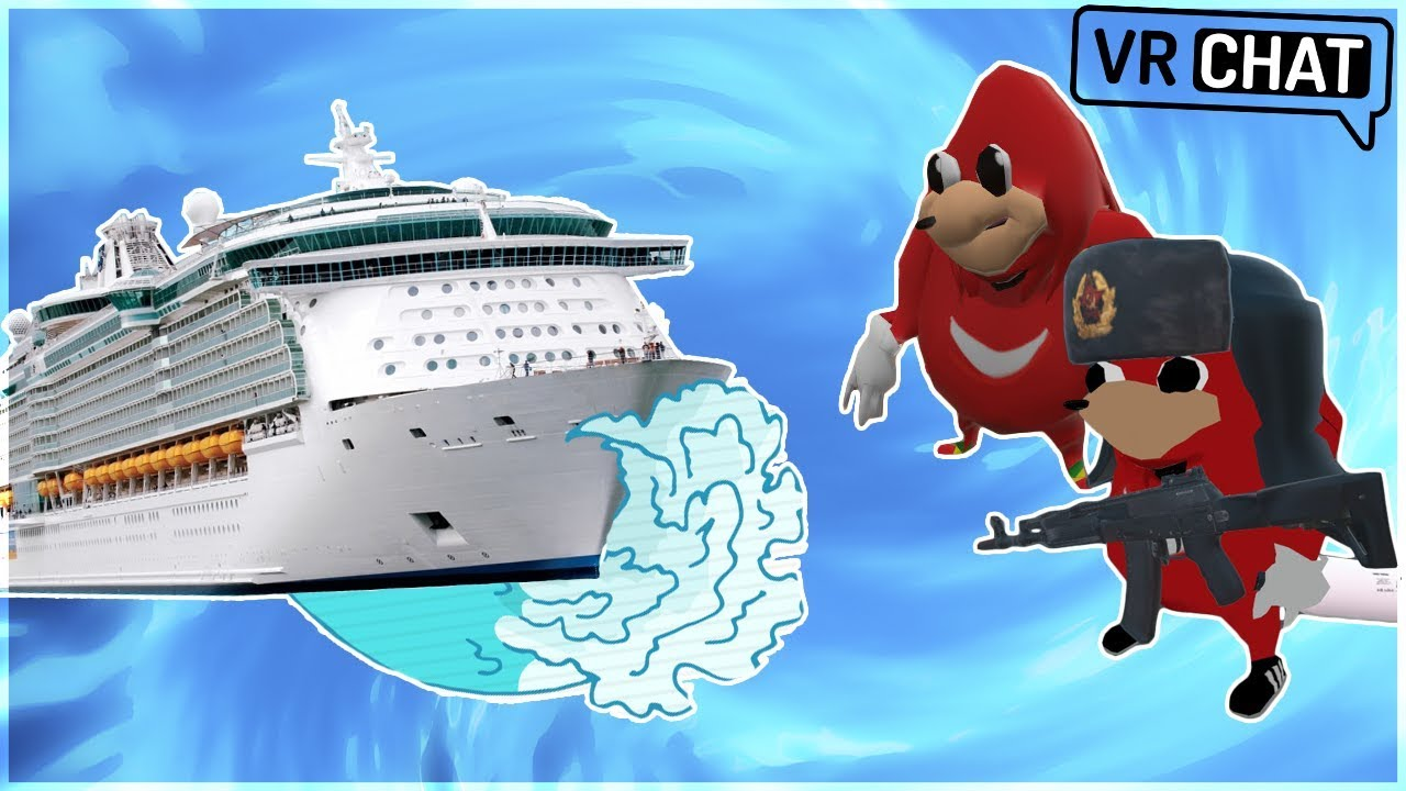 [VRChat] UGANDAN KNUCKLES GO ON A CRUISE + HILARIOUS HIGHLIGHTS! (MUST WATCH!) - YouTube