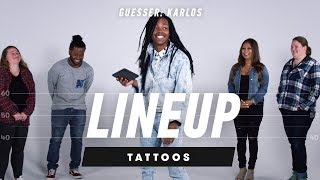 Which Tattoo Belongs to Which Person? (Karlos) | Lineup | Cut