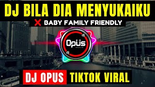 Download lagu DJ BILA DIA MENYUKAIKU x BABY FAMILY FRIENDLY ♫ LAGU TIK TOK TERBARU REMIX ORIGINAL 2021