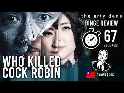 Who Killed Cock Robin? More like who killed the plot! (Taiwan, 2017) | BINGE REVIEW