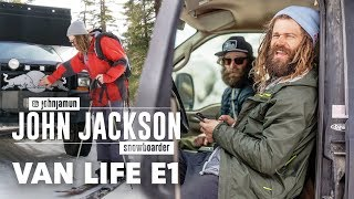 Inside the Van Life of Pro Snowboarder John Jackson. | Van Life Episode 1