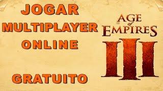 JOGAR AGE OF EMPIRES III MULTIPLAYER ONLINE GRATUITAMENTE  !
