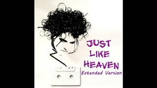 The Cure - Just Like Heaven (Extended Version)