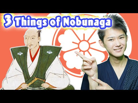 3 Great Things Oda Nobunaga Achieved