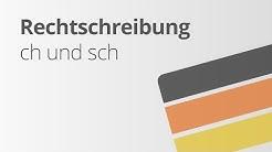 Ch oder sch - die richtige Schreibweise | Deutsch | Richtig schreiben