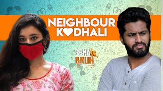 Neighbour Kadhali | Eniyan | Swetha | English Subtitles I Sema Bruh