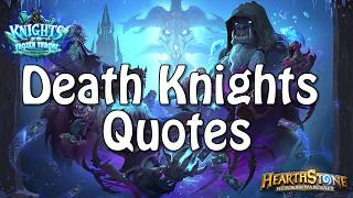 Death Knights Quotes in Knights of the Frozen Throne