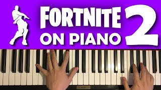 FORTNITE DANCES ON PIANO 2