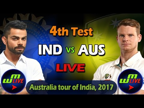 Live: India Vs Australia 4th Test Day 4 Live Scores and Commentary - Dharamsala Test 2017