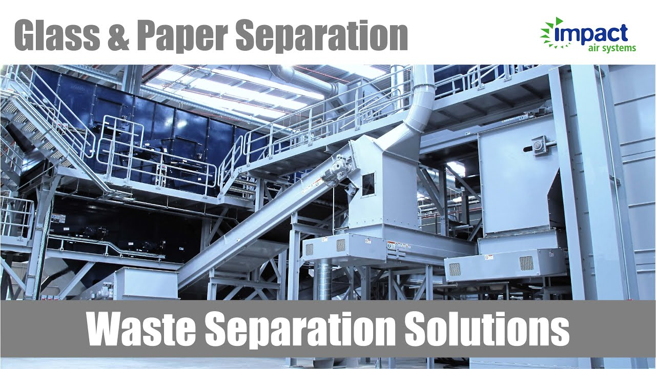 Glass separator - Glass and paper separation by Impact Air Systems