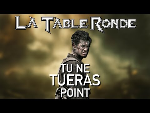 TU NE TUERAS POINT (SPOILERS) ║ La Table Ronde #75