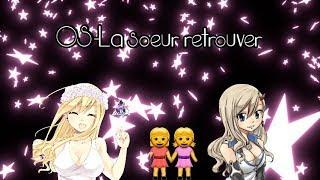 """[OS]-Fairy Tail-""""La soeur retrouver"""""""