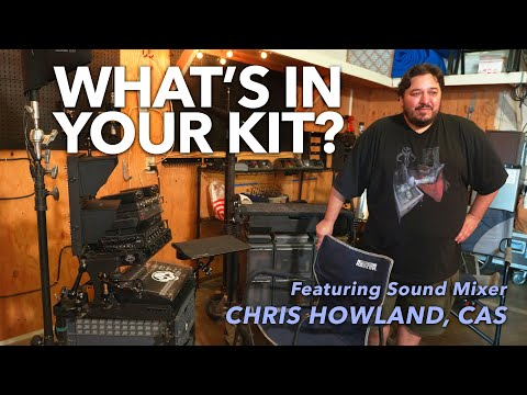 What's In Your Kit? With Sound Mixer Chris Howland, CAS | URSA Exclusive
