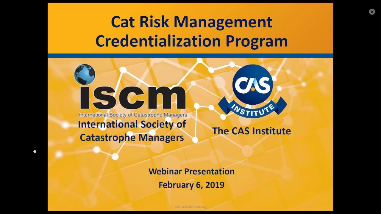 Informational Webinar on New ISCM/iCAS Cat Risk Management