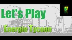 Let's Play Energie Tycoon - van Diedrich Strom, der Versorger schlecht hin ;)