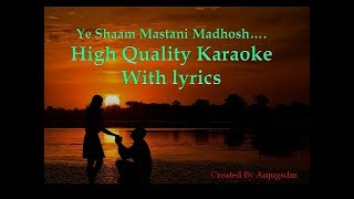 Ye shaam mastani Karaoke with lyrics (High quality)