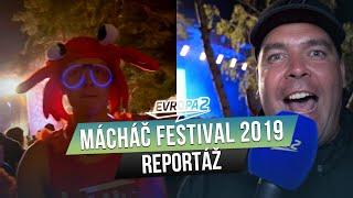 MÁCHÁČ FESTIVAL 2019 (video report)