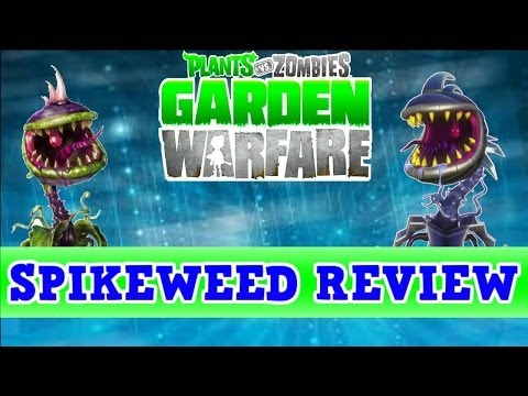 Plants vs Zombies Garden Warfare - Spikeweed vs Spiky Spikeweed *Ability Review*
