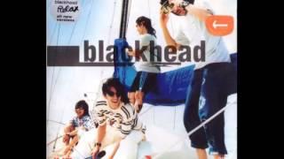 เพียงครึ่งใจ - BlackHead