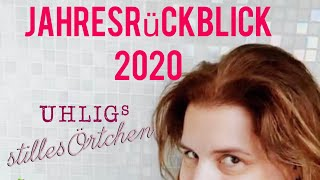 Uhligs stilles Örtchen – Jahresrückblick 2020 mit Pannen