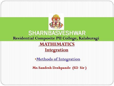 Mathematics : Integrals ( Methods of Integration ) By SD sir. (14-10-2020)