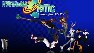 Space Jam - Nostalgia Critic