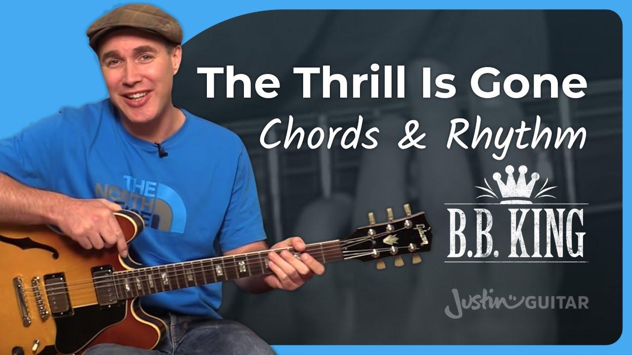 The Thrill Is Gone Chords Rhythm Bb King Guitar Lesson