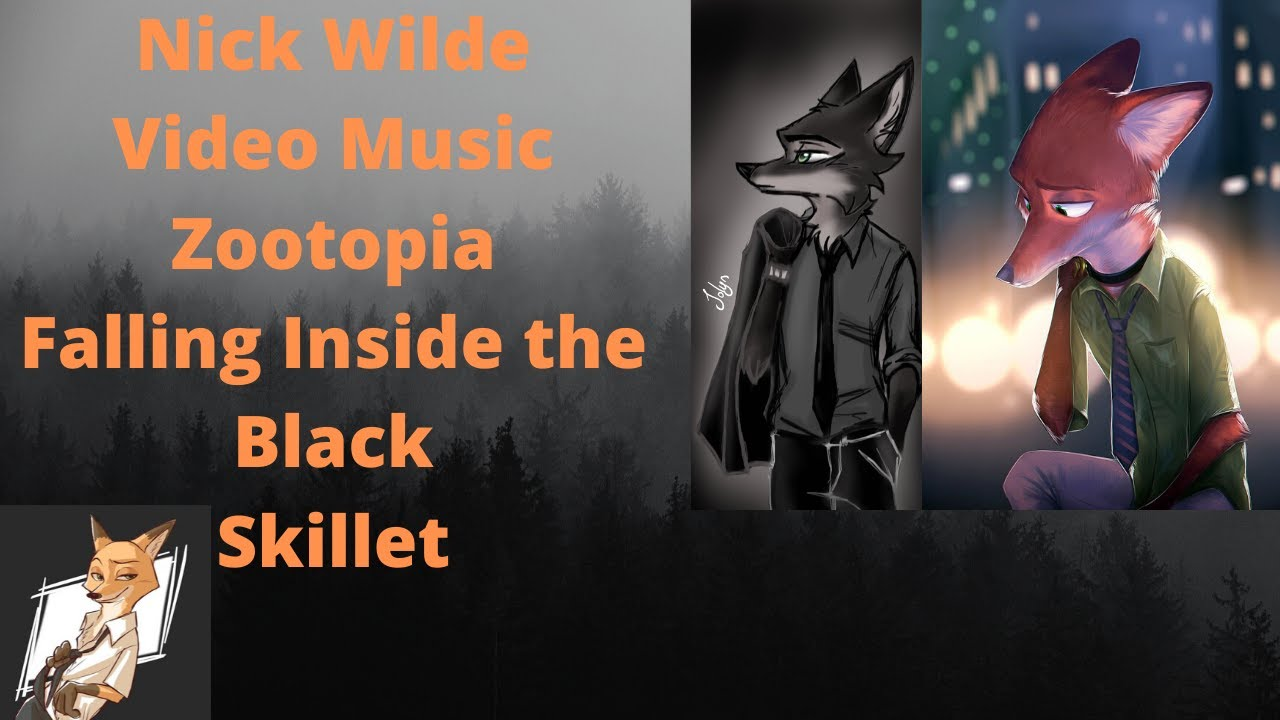 Video Music zootopia SAD  Nick Wilde/Skillet - Falling Inside The Black