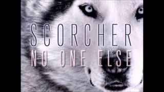 Scorcher - 'No One Else' (Prod By Young Kye) BBC Radio 1xtra Mistajam Exclusive First Play