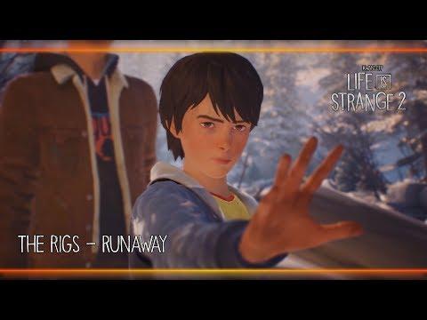 The Rigs - Runaway [Life is Strange 2] thumbnail