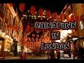 Chinatown / London 2016 (HD)