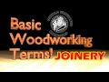 Basic Woodworking Terms  JOINERY