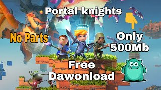 How To Download Portal Knights On Android For Free   100% Working [AAO GAMER.]