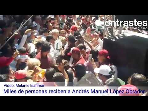 Multitud recibe a AMLO en Huauchinango Puebla