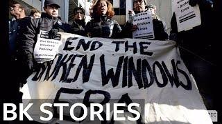 Unpacking Broken Windows Policing | BK Stories