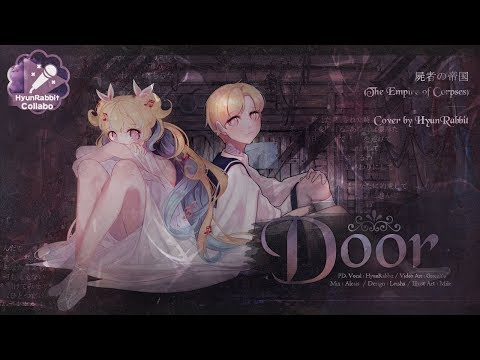 {현토끼/)/)} 죽은자의 제국 OST :: EGOIST - DOOR (PROJECT ITOH :: 『屍者の帝国』【The Empire of Corpses】)【歌ってみた】