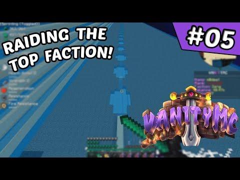 RAIDING F TOP #1!!! | VanityMC Map 7 #5 (Minecraft Factions)