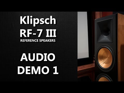 Klipsch RF-7 III Reference Speakers Audio Demo 1