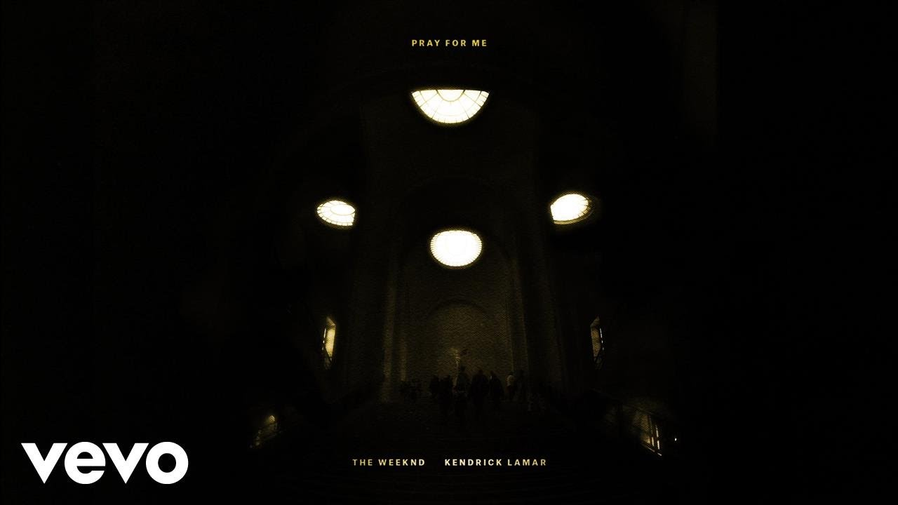 The Weeknd, Kendrick Lamar - Pray For Me (Audio) #1