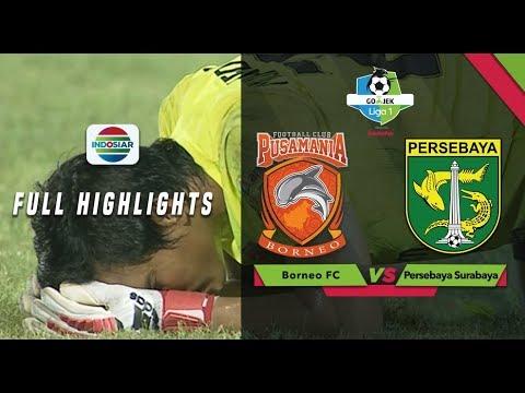 Borneo FC (2) vs (2) Persebaya Surabaya - Full Highlight | Go-Jek Liga 1 Bersama Bukalapak