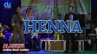 HENNA Taufiq Alfadila feat Hadie Iswanda ALADZIFI ARABIAN MUSIC GAMBUS