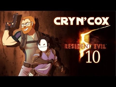 Cry n' Cox Play: Resident Evil 5 [P10]
