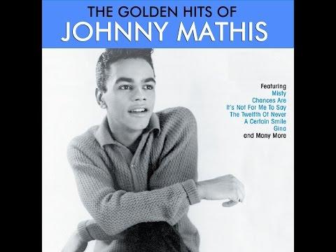 Johnny Mathis - The Golden Hits (AudioSonic Music) [Full Album]
