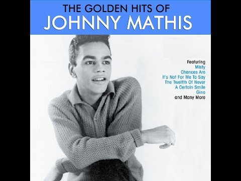 Johnny Mathis - The Golden Hits (AudioSonic Music) [Full Album]