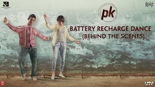 Battery Recharge Dance |  PK | Behind-The-Scenes | Releasing Dec 19, 2014