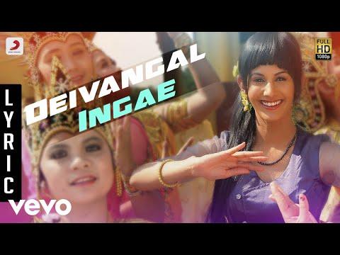 Anegan - Deivangal Ingae Lyric | Dhanush | Harris Jayaraj