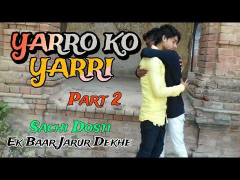 Yarro ki Yarri | Part 2|  Heart Touching Video