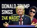 24K Magic - Bruno Mars | DONALD TRUMP COVER video & mp3