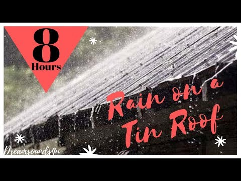 ASMR: Rain On Tin Roof - Soothing You To Sleep For 8 Hours!!